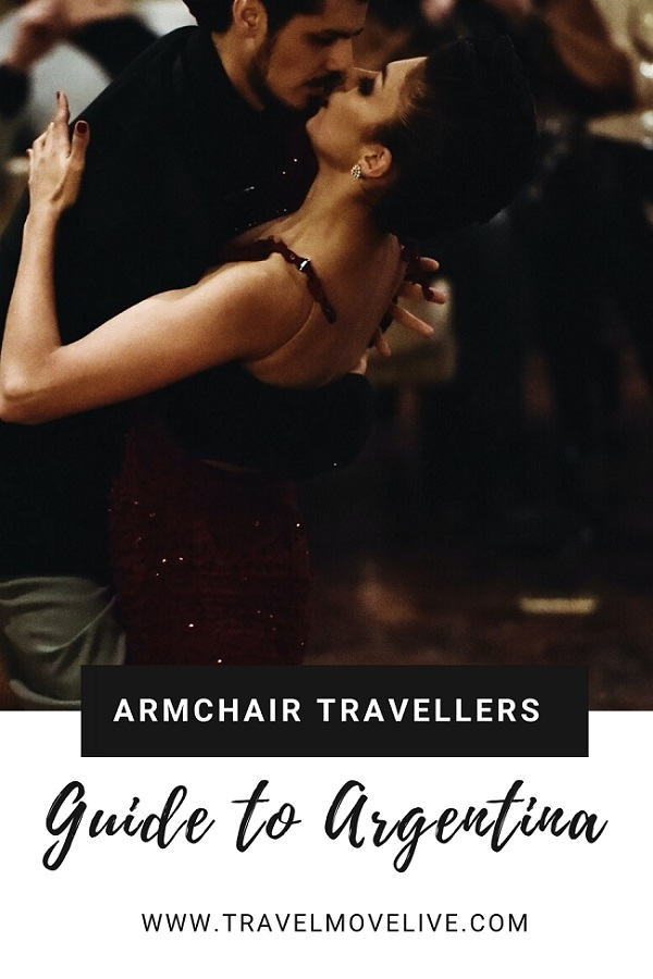 Armchair Travellers Guide to Argentina
